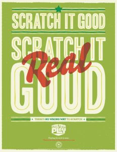 Scratch it good,  Scratch it real Good!
